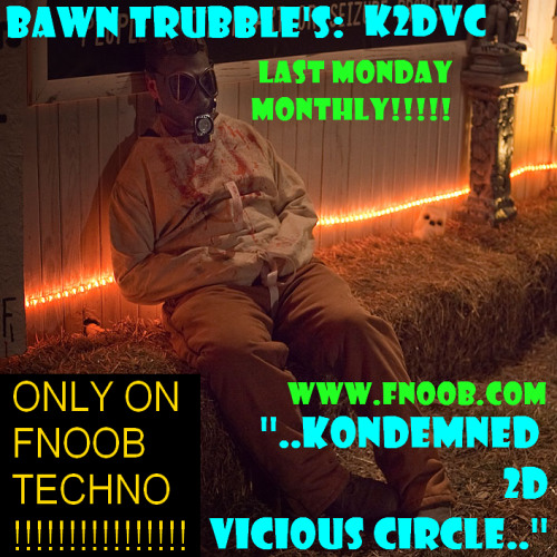 Bawn Trubble's K2dVC Show #1 - 28.10.2013-CHARTED 40 B'PORT TOP 100 MIXES 01/14