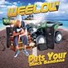 WeeLow-Puts Your Black Bandana.(DJ LUC GWADA)[Co3 Studio].(OCT 13)