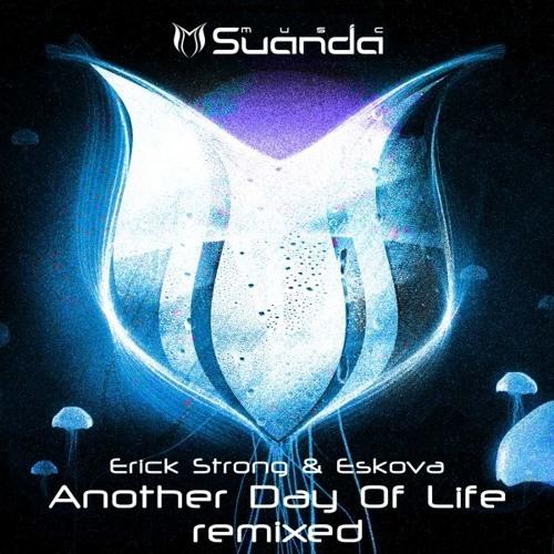 Erick Strong feat. Eskova - Another Day Of Life (Alekzander Remix) [Suanda]