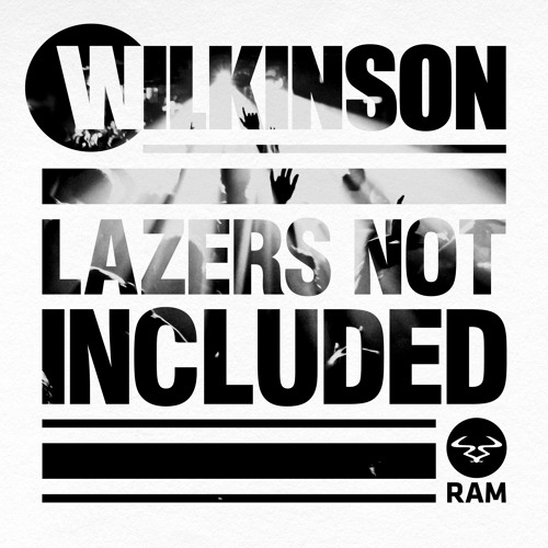 Wilkinson - Like It Hard #LazersNotIncluded