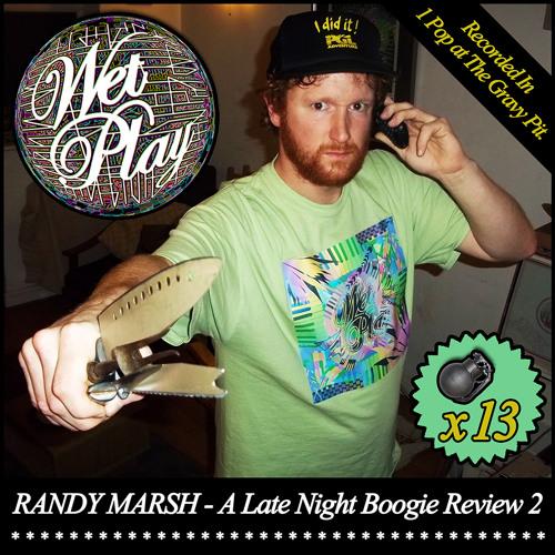 Randy Marsh - A Late Night Boogie Review 2 (DJ Mix)