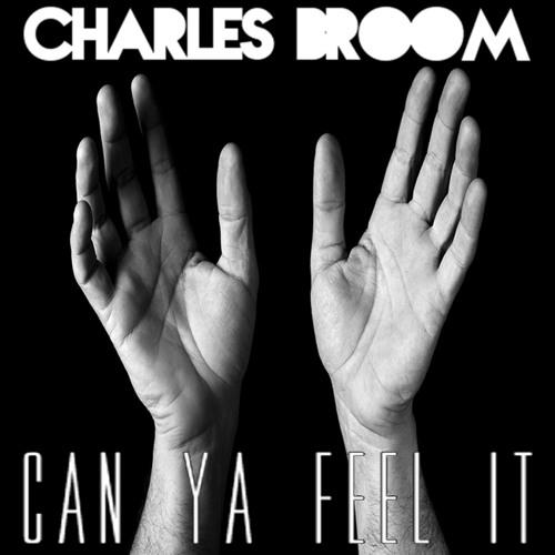 Can Ya Feel It by Charles Broom