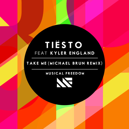Take Me feat. Kyler England (Michael Brun Remix)