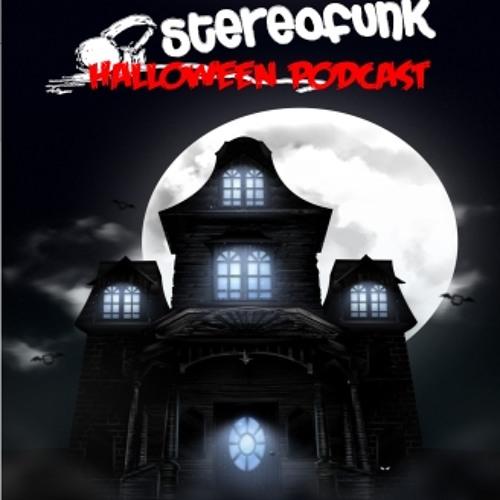 The Spooktacular Stereofunk Halloween Podcast Oct 2013