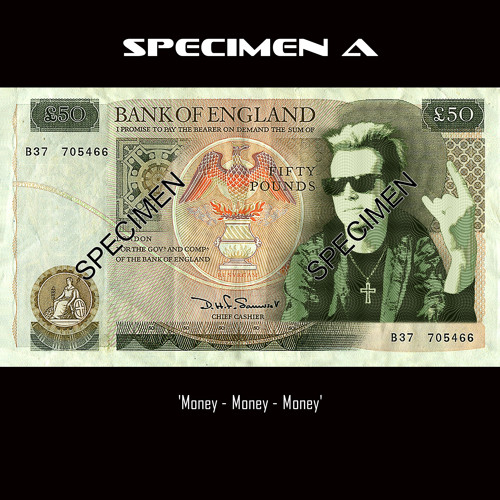 Specimen A - Money Money Money [FREE DOWNLOAD]