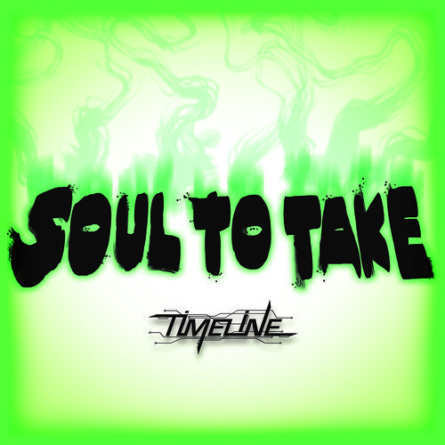 Soul To Take by Timeline