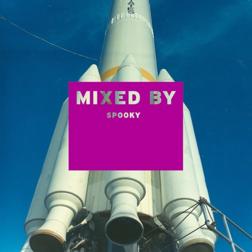 MIXED BY Spooky