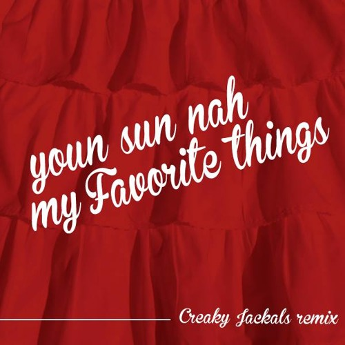 Youn sun nah-My favorite things (Creaky Jackals remix)