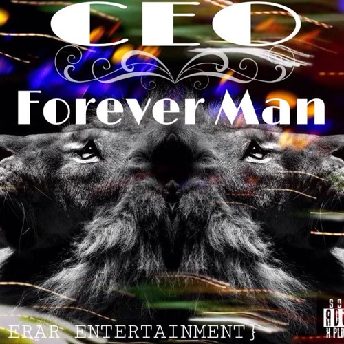CEO _ Forever Man