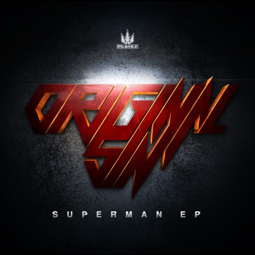 Original Sin - Superman EP - Playaz Recordings
