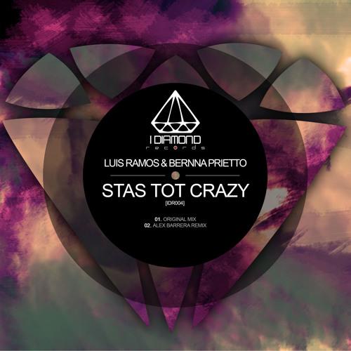 Luis Ramos, Bernna Prietto - Stas Tot Crazy (Original Mix)