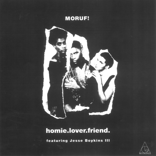 9. MoRuf - Homie.Lover.Friend ft Jesse Boykins III