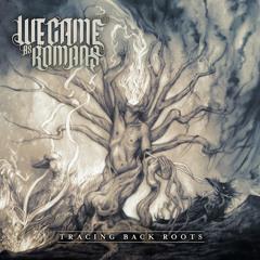 We Came As Romans - Fade Away