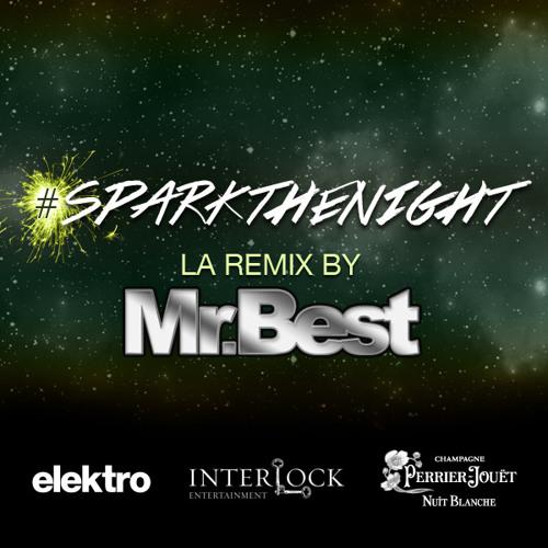 Spark The Night (Mr.Best Remix)