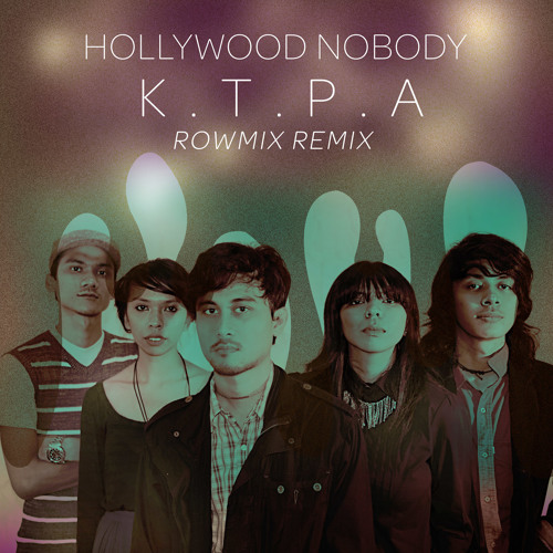 Hollywood Nobody - Kiss The Pain Away (Rowmix Remix)