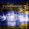 2Loud Mixtape Vol.3 (2003) mixed by D.GENIQUE & DJ FLICS