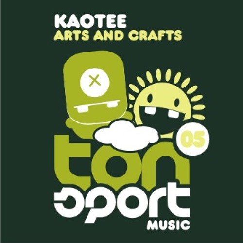 Tonsport 005 - Kaotee - Arts and Crafts