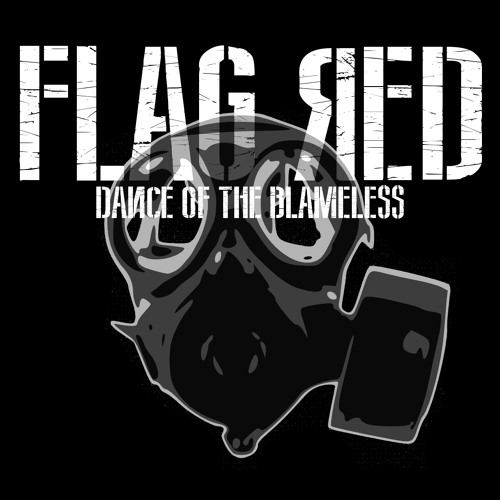Flag Red - Dance Of The Blameless [FREE DOWNLOAD]