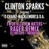 Clinton Sparks ft Macklemore & 2Chainz - Gold Rush (Erik Floyd & Owen Ryan Remix) *OUT NOW