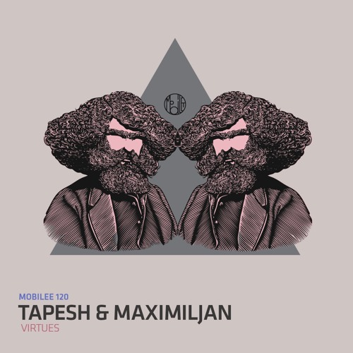 Tapesh & Maximiljan - Virtues [Mobilee Records]