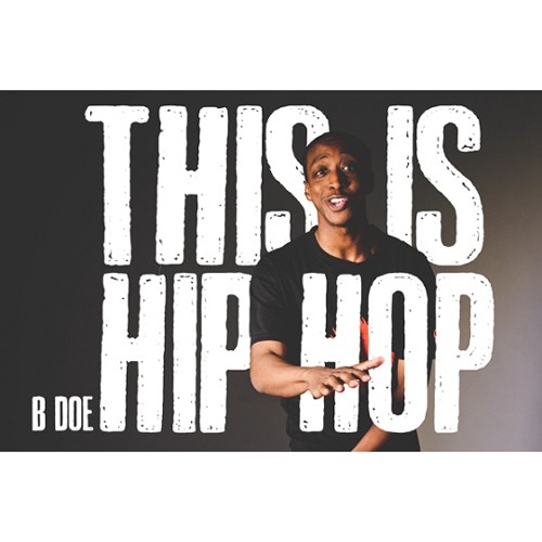B-doe - This Is Hip Hop
