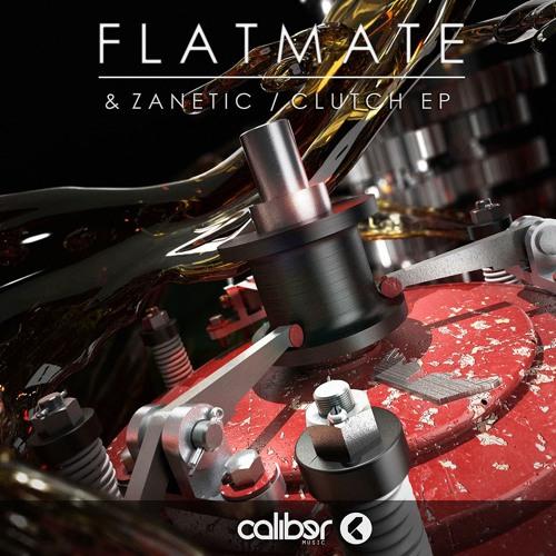 Flatmate & Zanetic - Clutch [Caliber music]