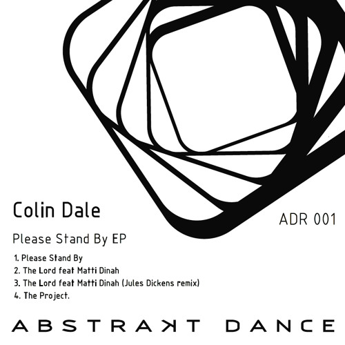 COLIN DALE - THE LORD FEAT. MATTI DINAH (JULES DICKENS REMIX)