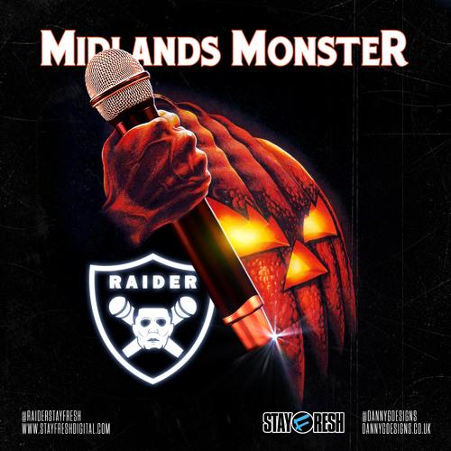 Raider (StayFresh) - Midlands Monster [RADIO RIP] - OUT 31ST OCTOBER