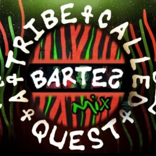 DJ BARTEZ - TRIBE VIBES - A Tribe Called Quest Mix | PHIFE DAWG REST IN POWER