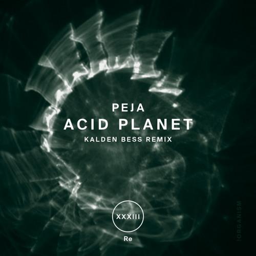 !33 : Peja - Acid Planet (Original Mix)