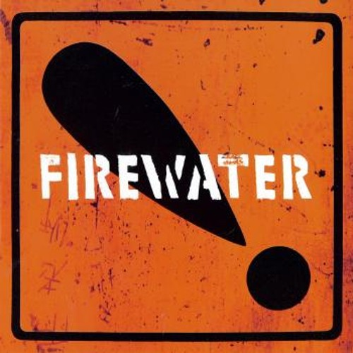 """A Little Revolution"" by Firewater"