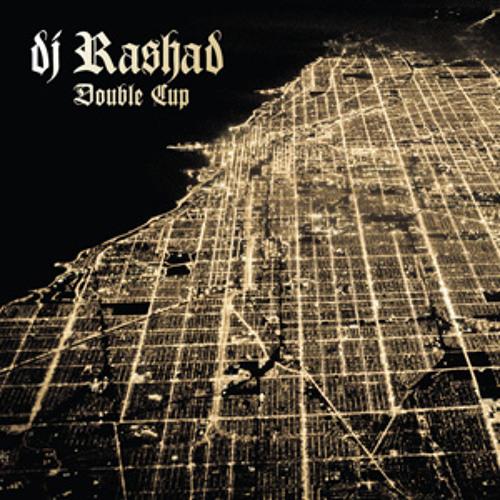 dj rashad - double cup (album preview)
