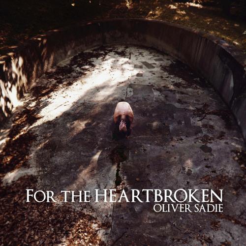 For the Heartbroken