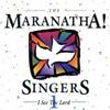 Maranatha Singers - Create In Me a Clean Heart