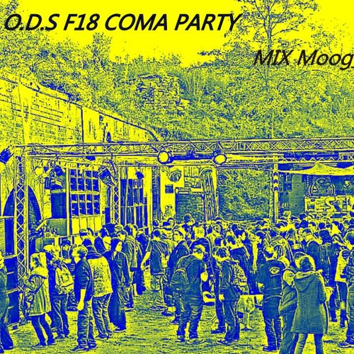 Moog-WaY @ Ods.F18.Coma Allianss Party [Techno Spatiale] Free download