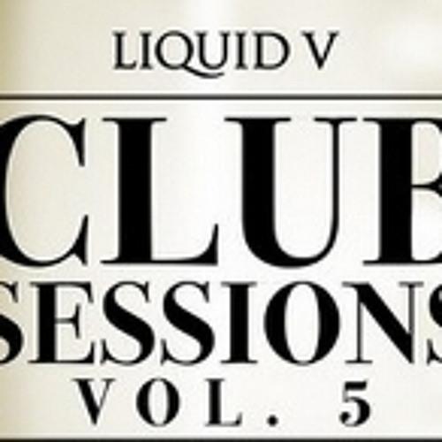 Liquid V Club Sessions 5 Mix