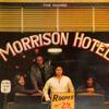 Henry Diltz on shooting the Morrison Hotel album cover