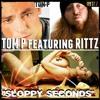 TOM P ft. RITTZ - SLOPPY SECONDS (The Preachers Kid)