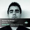 The MidNight Sounds Radio pres. Hypnotic The Mixtape episodio 006 - James Dax