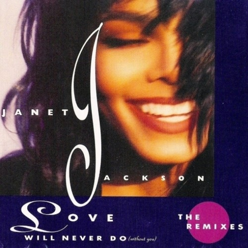 Janet Jackson – Love Will Never Do (Without You) (UK Funky Mix)(1990)