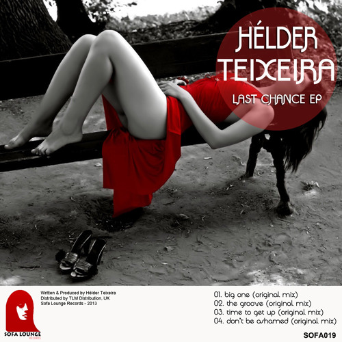 Helder Teixeira - Last Chance EP // Sofa Lounge Records