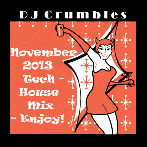 CRUMBLE - NOVEMBER 2013 Mix