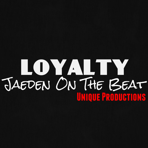 Loyalty Instrumental X Unique Productions X Jaeden On The Beat