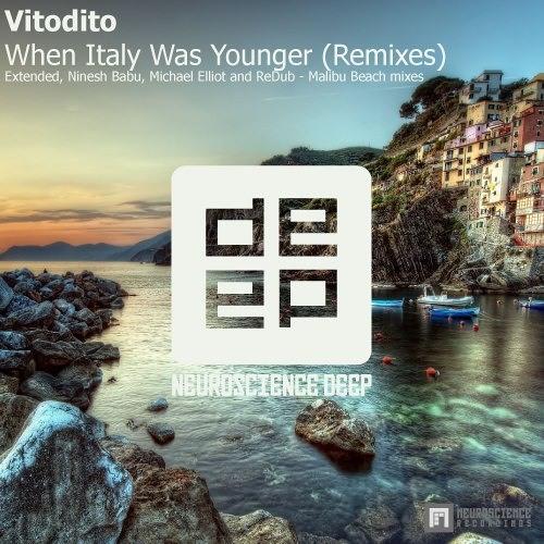 Vitodito_When Italy Was Younger (Ninesh Babu Remix)