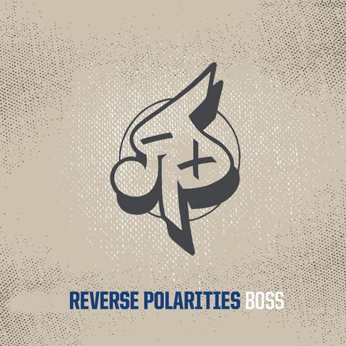 Reverse Polarities - Boss