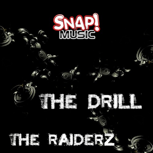 The RaiderZ - The Drill (Out now!)