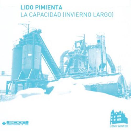 Lido Pimienta - La Capacidad [ Invierno Largo ] - Long Winter Year 2 Volume 1