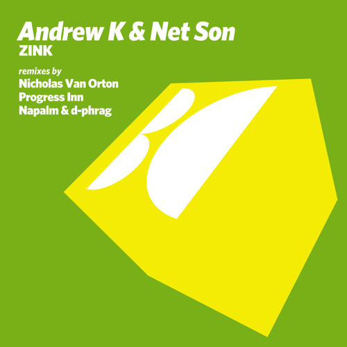 Andrew K & Net Son - Zink (Original Mix)