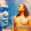 Vaniah Toloa - Tautai Oe