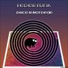FederFunk - Disco Is Not Dead (Album) Out Now